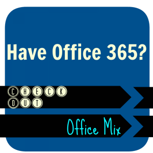 Check Out Office Mix