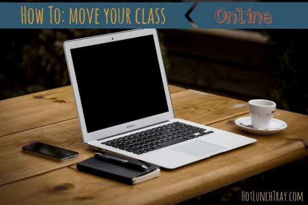 How to Move Your Class Online