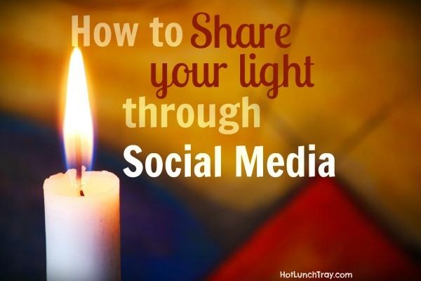 Share your Light through Social Media